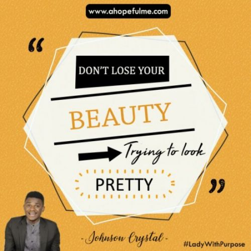 Don't lose your beauty