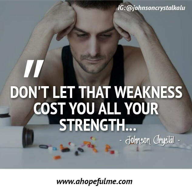 Above Weakness