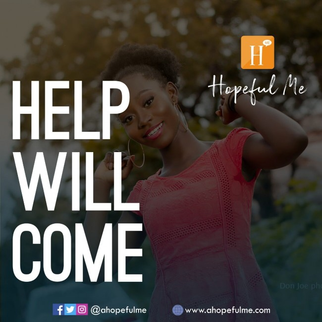 Help Will come