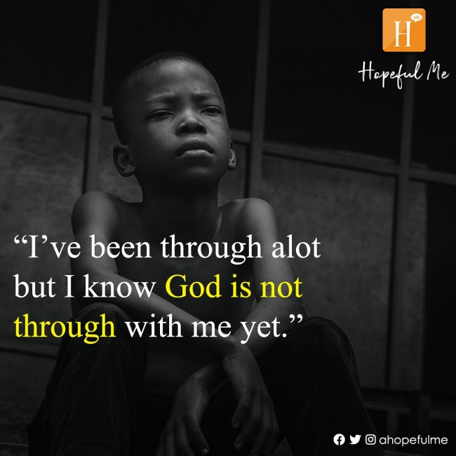 God is not through yet.