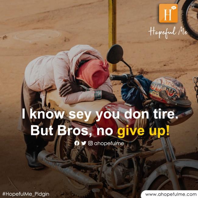 No give up