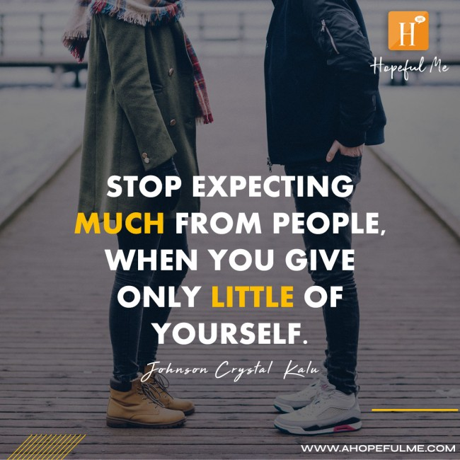 Stop expecting much from people