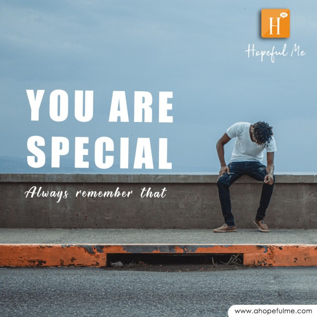 You are still special