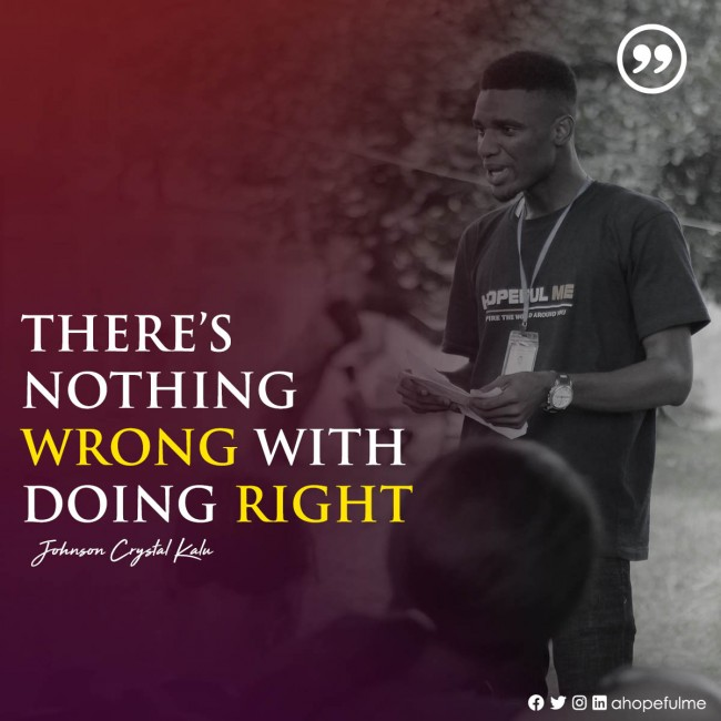 Nothing wrong with doing right