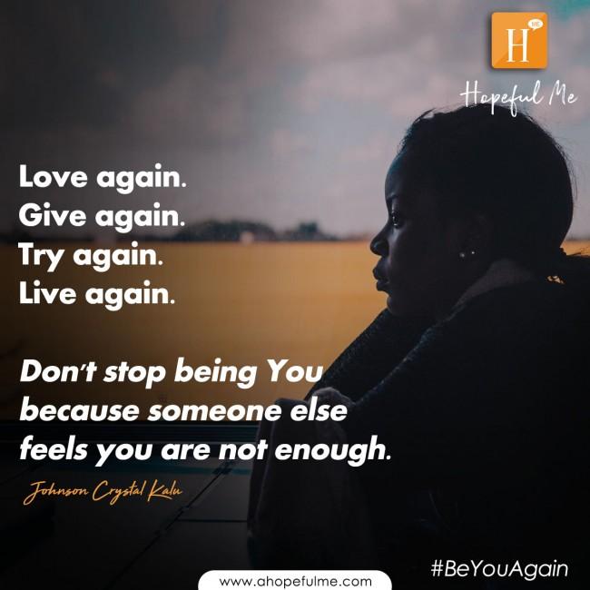 BE YOU AGAIN