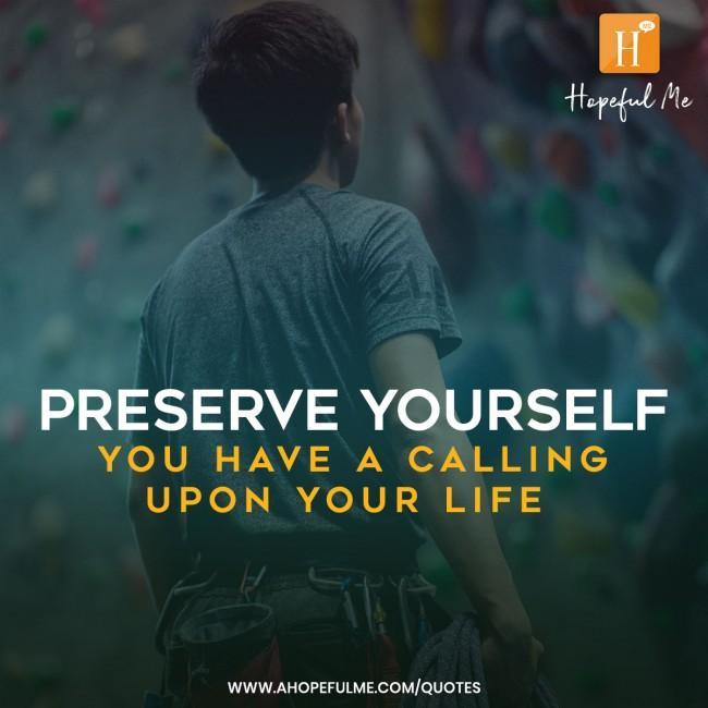 Preserve yourself