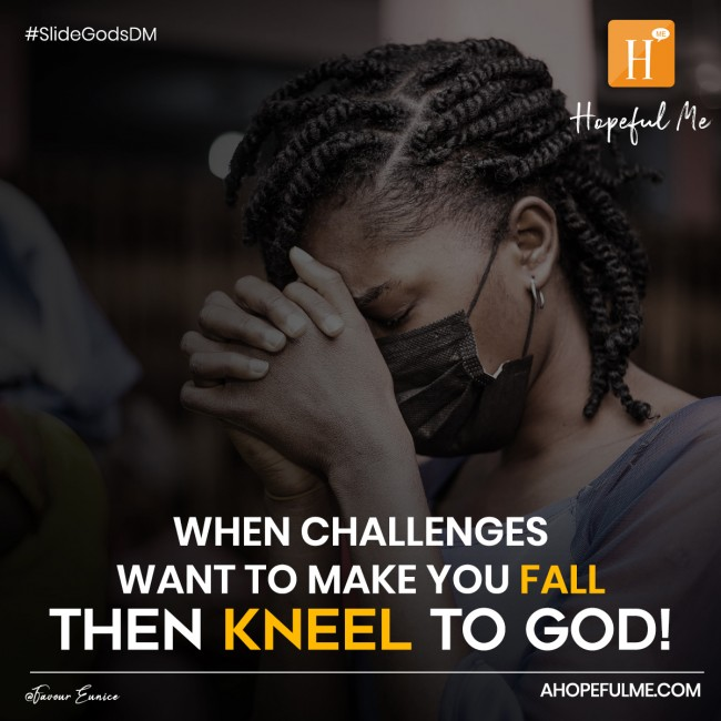 Kneel to God!